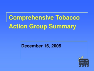 Comprehensive Tobacco Action Group Summary