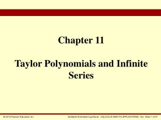Chapter 11 Taylor Polynomials and Infinite Series