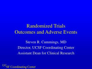 Randomized Trials Outcomes and Adverse Events