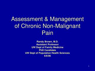Assessment & Management of Chronic Non-Malignant Pain