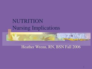NUTRITION Nursing Implications