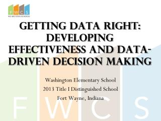 Getting Data Right: Developing effectiveness and data-driven decision making