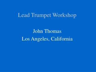 Lead Trumpet Workshop