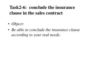 Task2-6:  conclude the insurance clause in the sales contract