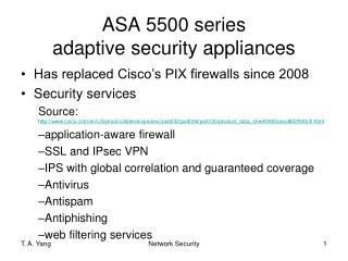ASA 5500 series adaptive security appliances