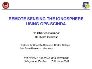 REMOTE SENSING THE IONOSPHERE USING GPS-SCINDA