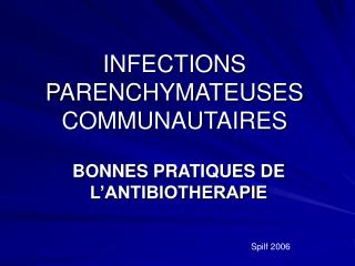 INFECTIONS PARENCHYMATEUSES COMMUNAUTAIRES