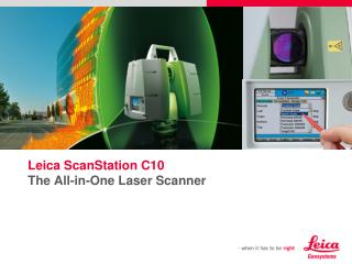 Leica ScanStation C10  The All-in-One Laser Scanner