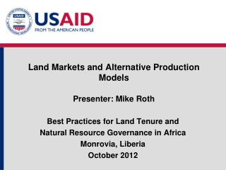 Land Markets and Alternative Production Models