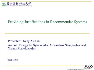 Providing Justifications in Recommender Systems