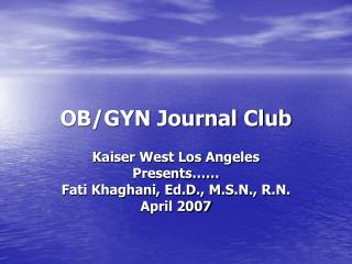 OB/GYN Journal Club
