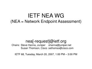 IETF NEA WG (NEA = Network Endpoint Assessment)