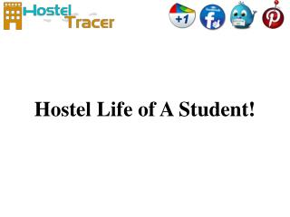 Hostel life of a student!
