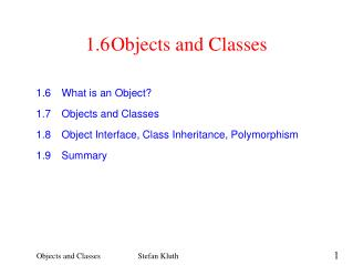1.6	Objects and Classes
