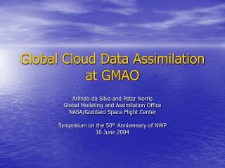 Global Cloud Data Assimilation at GMAO