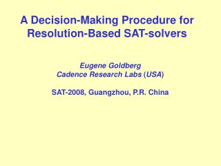 A Decision-Making Procedure for Resolution-Based SAT-solvers