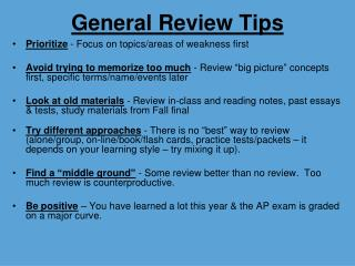 General Review Tips