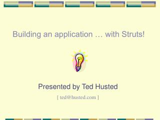 Building an application … with Struts!