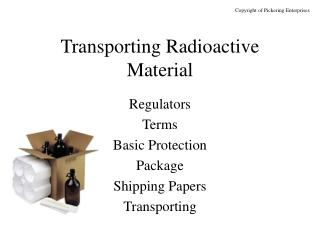 Transporting Radioactive Material