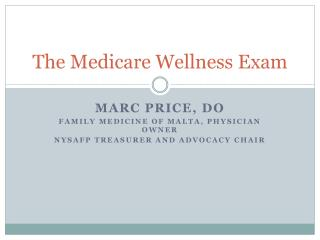 The Medicare Wellness Exam