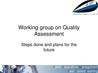 Working group on Quality Assessment