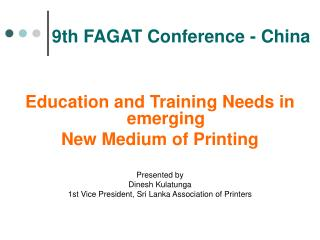 9th FAGAT Conference - China