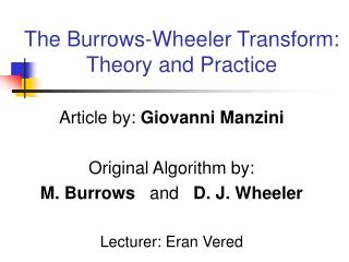 The Burrows-Wheeler Transform: Theory and Practice
