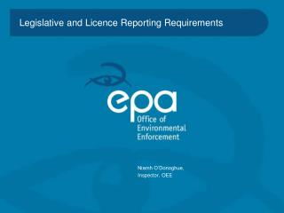 Legislative and Licence Reporting Requirements