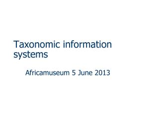 Taxonomic information systems