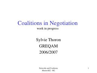 Coalitions in Negotiation work in progress