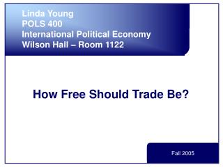 How Free Should Trade Be?