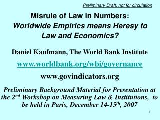Misrule of Law in Numbers :                Worldwide Empirics means Heresy to  Law and Economics?