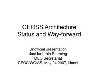 GEOSS Architecture Status and Way-forward