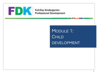 Module 1: Child development