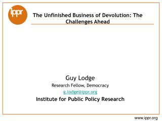 The Unfinished Business of Devolution: The Challenges Ahead