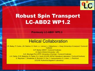 Robust Spin Transport LC-ABD2 WP1.2