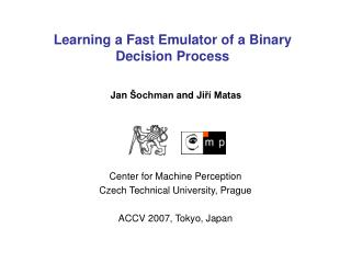 Learning a Fast Emulator of a Binary Decision Process