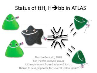 Status of  ttH ,  H  bb  in ATLAS