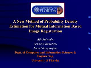 A New Method of Probability Density Estimation for Mutual Information Based Image Registration