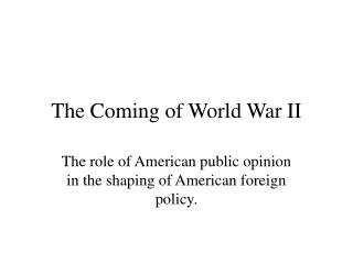 The Coming of World War II