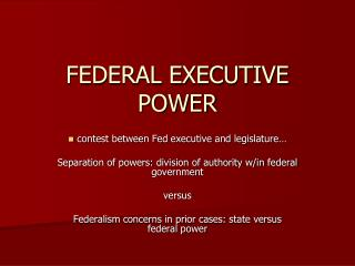 FEDERAL EXECUTIVE POWER