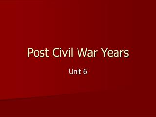 Post Civil War Years