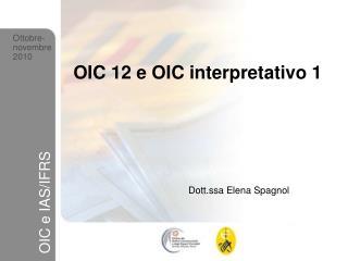 OIC 12 e OIC interpretativo 1