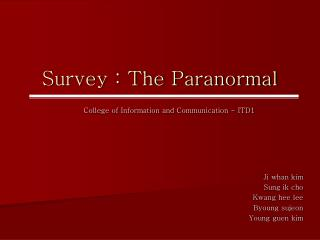 Survey : The Paranormal