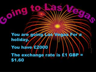 Going to Las Vegas