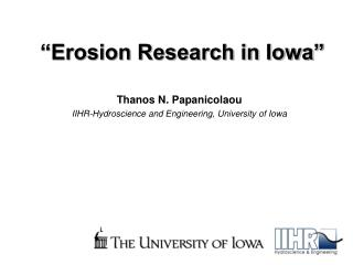 """Erosion Research in Iowa"""