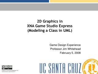 2D Graphics in  XNA Game Studio Express Modeling a Class in UML