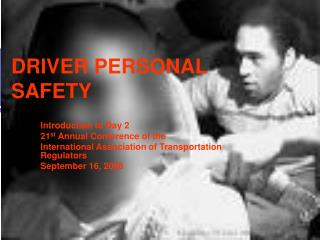 DRIVER PERSONAL SAFETY