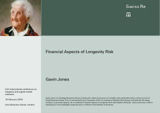 Financial Aspects of Longevity Risk Gavin Jones