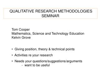 QUALITATIVE RESEARCH METHODOLOGIES  SEMINAR